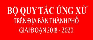 Bộ quy tắc ứng xử giai đoạn 2018 - 2020